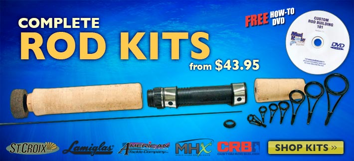 Complete Rod Kits as Low as $39.95 including a FREE How-To DVD!